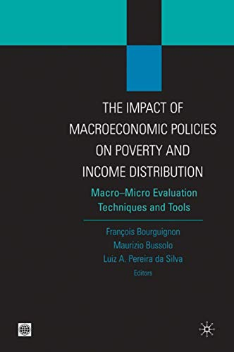 9780821357781: The Impact of MacroEconomic Policies on Poverty and Income Distribution: Macro-Micro Evaluation Techniques and Tools (Equity and development)