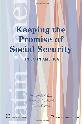 9780821358177: Keeping the Promise of Social Security in Latin America (Latin American Development Forum)