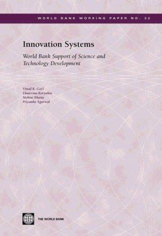 Innovation Systems: World Bank Support of Science: Vinod K. Goel,