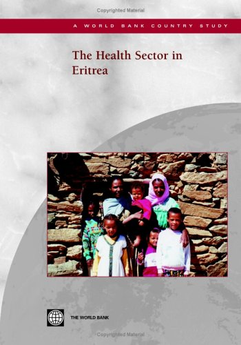 9780821358764: The Health Sector in Eritrea (World Bank Country Study)