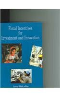 9780821359020: Fiscal Incentives for Investment and Innovation
