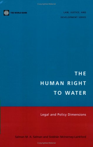 9780821359228: The Human Right to Water: Legal and Policy Dimensions (Law, Justice, and Development)