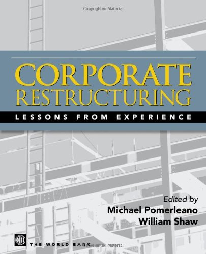 9780821359280: Corporate Restructuring: Lessons from Experience