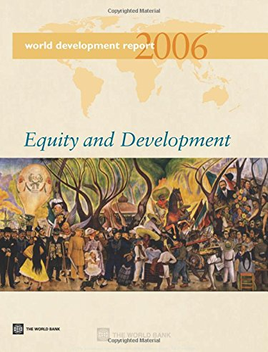 9780821362495: World Development Report 2006: Equity and Development