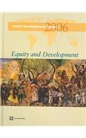 9780821362518: World Development Report 2006: Equity and Development