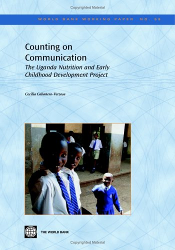 9780821362686: Counting on Communication: The Uganda Nutrition And Early Childhood Development Project