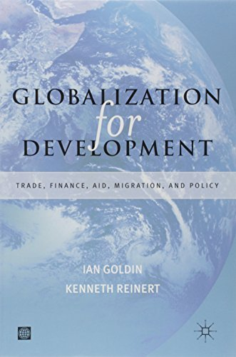9780821362747: Globalization for Development: Trade, Finance, Aid, Migration and Policy