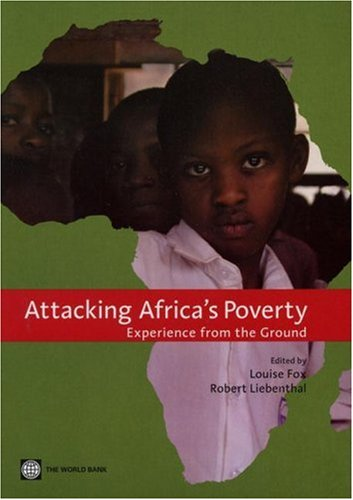 Attacking Africa's Poverty: Experience from the Ground