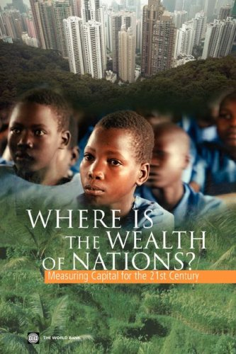 9780821363546: Where Is the Wealth of Nations?: Measuring Capital for the 21st Century
