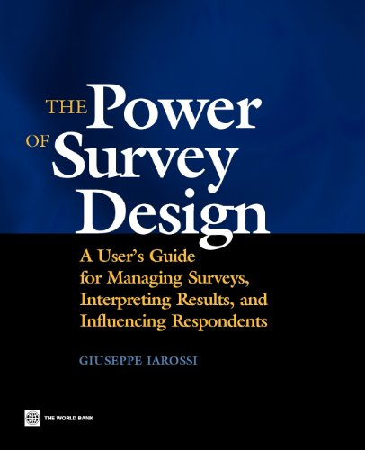 9780821363928: The Power of Survey Design: A User's Guide for Managing Surveys, Interpreting Results, and Influencing Respondents