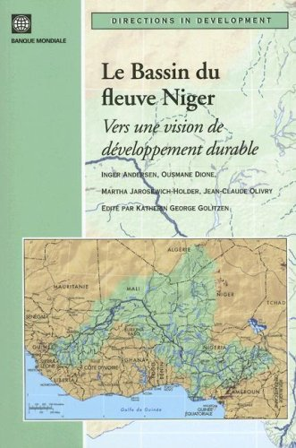 9780821364024: Le Bassin du Fleuve Niger: Une Vision de Gestion Durable (Directions in Development)