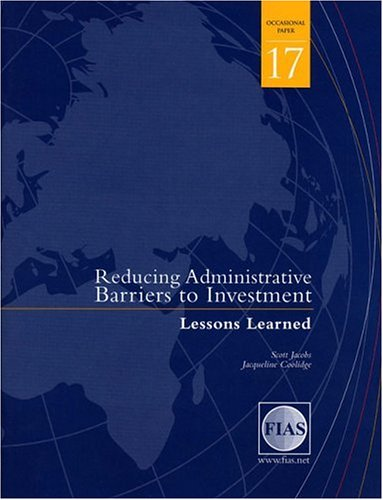 9780821364949: Reducing Administrative Barriers to Investment: Lessons Learned (FIAS Occasional Papers)