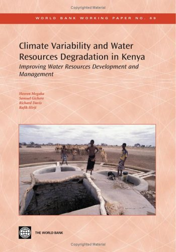 9780821365175: Climate Variability and Water Resources Degradation in Kenya: Improving Water Resources Development and Management (World Bank Working Papers)