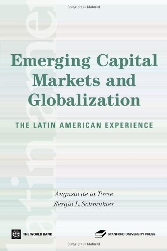 9780821365434: Emerging Capital Markets and Globalization: The Latin American Experience (Latin American Development Forum)