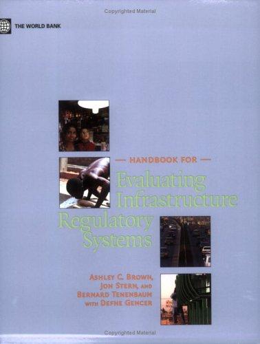 9780821365793: Handbook for Evaluating Infrastructure Regulatory Systems