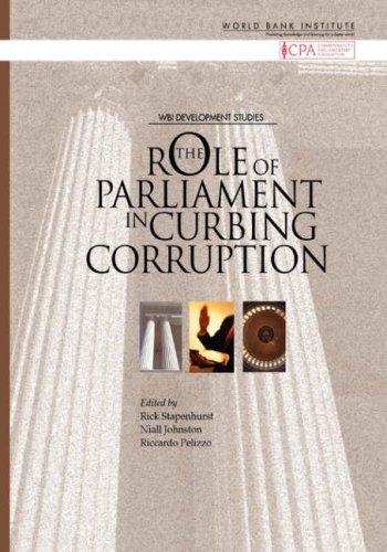 9780821367230: The Role of Parliaments in Curbing Corruption (WBI Development Studies)