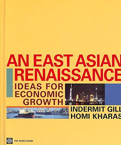 9780821367483: An East Asian Renaissance: Ideas for Economic Growth