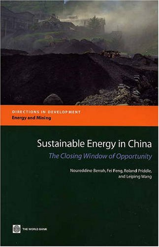 9780821367537: Sustainable Energy in China: The Closing Window of Opportunity (Directions in Development)