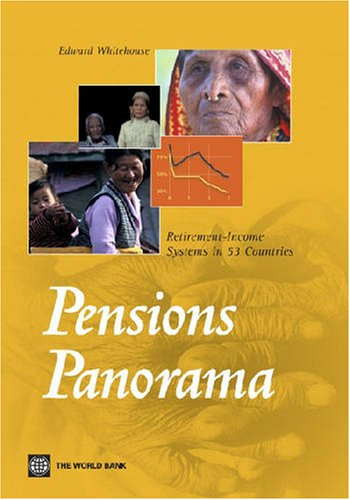 9780821367643: Pensions Panorama: Retirement-Income Systems in 53 countries