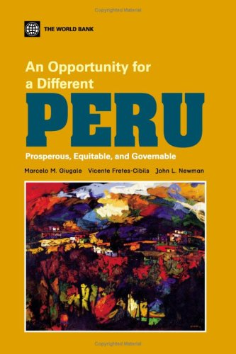 An Opportunity for a Different Peru: Prosperous,: Marcelo M. Giugale,
