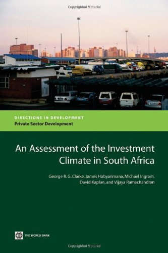 An Assessment of the Investment Climate in: Clarke, George, R.G./