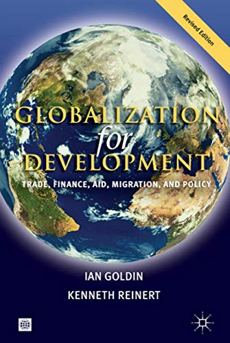 9780821369296: Globalization for Development: Trade, Finance, Aid, Migration, and Policy
