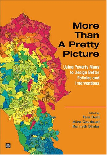 More than a pretty picture using poverty maps to design better more than a pretty picture using poverty maps to design better policies and interventions gumiabroncs Image collections