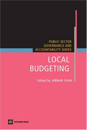 9780821369456: Local Budgeting (Public Sector Governance and Accountability)