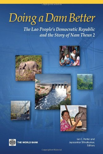 9780821369852: Doing A Dam Better: The Lao People's Democratic Republic and the Story of Nam Theun 2 (Directions in Development)