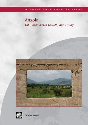 9780821371022: Angola: Oil, Broad-based Growth, and Equity (Country Studies)