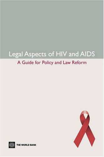 9780821371053: Legal Aspects of HIV/AIDS: A Guide for Policy and Law Reform (Law, Justice, and Development Series Law, Justice, and Devel)