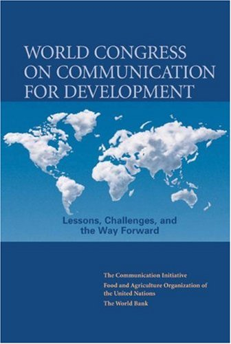 World Congress on Communication for Development: Lessons,: Food and Agriculture