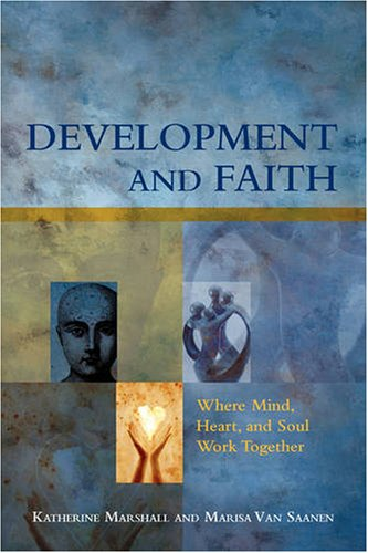 9780821371732: Development and Faith: Where Mind, Heart, and Soul Work Together