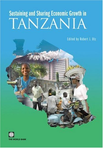 9780821371954: Sustaining and Sharing Economic Growth in Tanzania (World Bank Country Study)