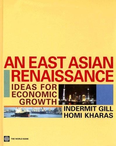 9780821372036: An East Asian Renaissance: Ideas for Economic Growth
