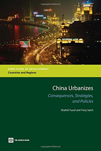 China Urbanizes: Consequences, Strategies, and Policies (Directions in Development): Shahid Yusuf, ...