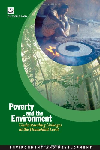 9780821372234: Poverty and the Environment : Understanding Linkages at the Household Level (Environment and Development Series) (Environment and Sustainable Development)