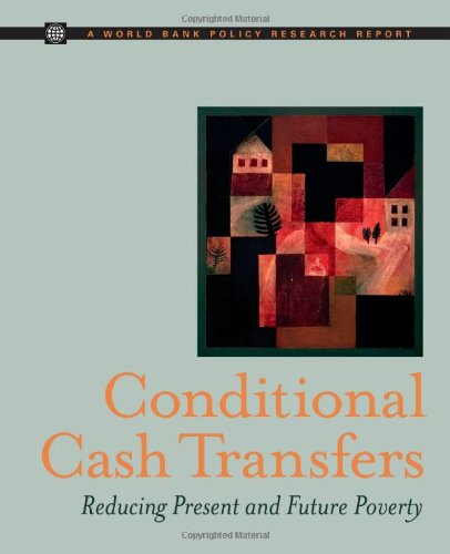 9780821373521: Conditional Cash Transfers: Reducing Present and Future Poverty (Policy Research Reports)