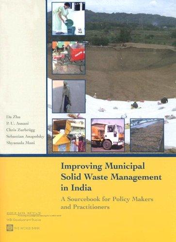 Improving Municipal Solid Waste Management in India: Da Zhu; P.