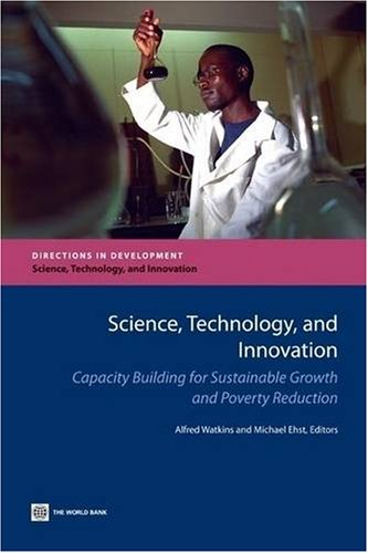 9780821373804: Science, Technology, and Innovation: Capacity Building for Sustainable Growth (Directions in Development)
