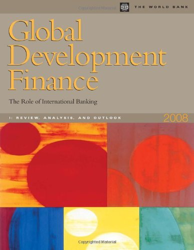 9780821373880: Global Development Finance 2008: The Role of International Banking (Vol. I Analysis and Outlook) (Global Development Finance)
