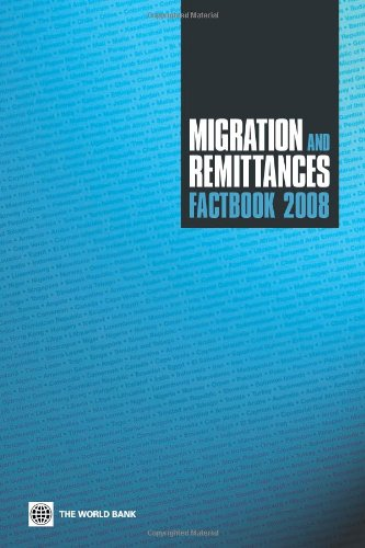 Migration and Remittances Factbook 2008: Zhimei, Xu; Dilip, Ratha