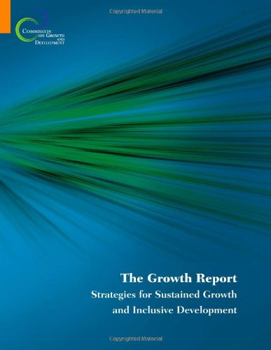 9780821374917: The Growth Report: Strategies for Sustained Growth and Inclusive Development