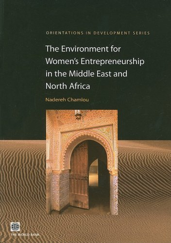 9780821374955: The Environment for Women's Entrepreneurship in the Middle East and North Africa (Orientations in Development)