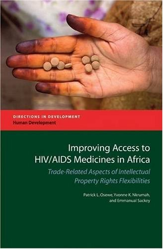 9780821375440: Improving Access to HIV/AIDS Medicines in Africa: Trade-related Aspects of Intellectual Property Rights Flexibilities (Directions in Development)