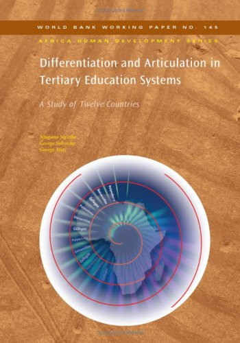 9780821375464: Differentiation and Articulation in Tertiary Education Systems: A Study of Twelve Countries (World Bank Working Papers)