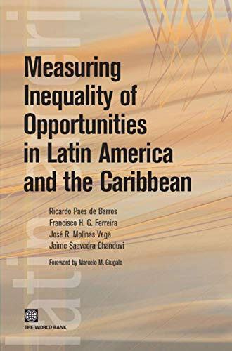 Measuring Inequality of Opportunities in Latin America: Paes de Barros,