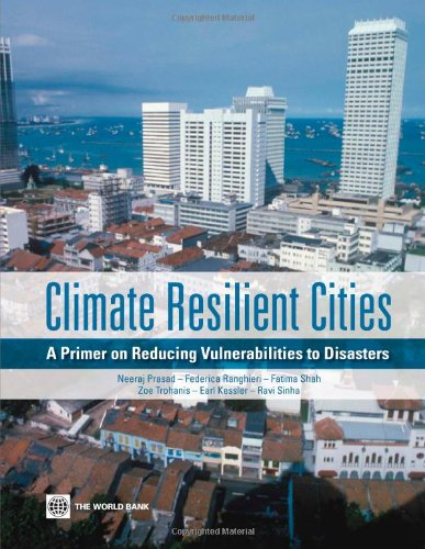 9780821377666: Climate Resilient Cities: A Primer on Reducing Vulnerabilities to Disasters (World Bank Training Series)