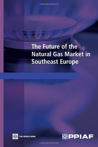 9780821378649: The Future of the Natural Gas Market in Southeast Europe