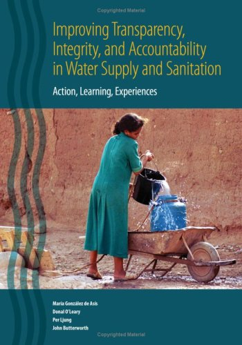 Improving Transparency, Integrity, and Accountability in Water Supply and Sanitation Action, ...